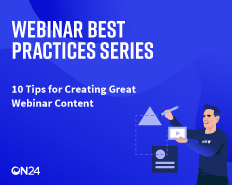 10 Tips for Creating Great Webinar Content APAC
