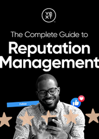 The Complete Guide to Reputation Management