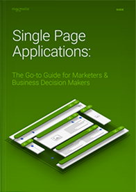 Single Page Applications: The Go-to Guide for Marketers