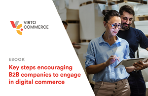 Why would B2B Companies switch to e-commerce?