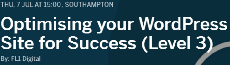 TRAINING: Optimising your WordPress Site for Success - Southampton