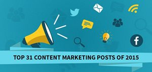 Top 31 Content Marketing Posts Of 2015