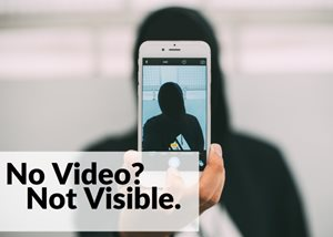 No Video For Your Personal Brand? Maybe No Visibility Either.