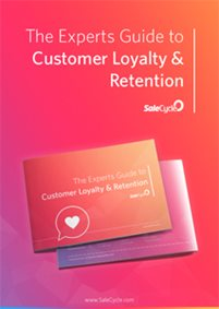The Experts Guide to Customer Loyalty and Retention