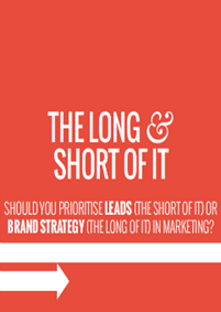 The Long & Short of it: Leads  vs Brand