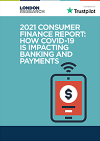 2021 Consumer Finance report: How Covid-19 is impacting banking and payments