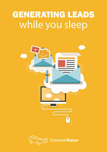 Generating leads while you sleep