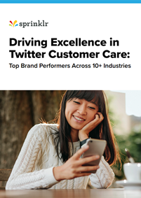 Driving Excellence in Twitter Customer Care: Top brand performers across 10 industries