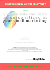 Conversion By Way Of Relevancy - Why Your Website Should Be as Personalized as Your Email Marketing