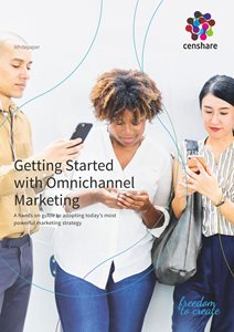 Getting Started with Omnichannel Marketing
