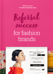 Referral success in the Fashion Sector