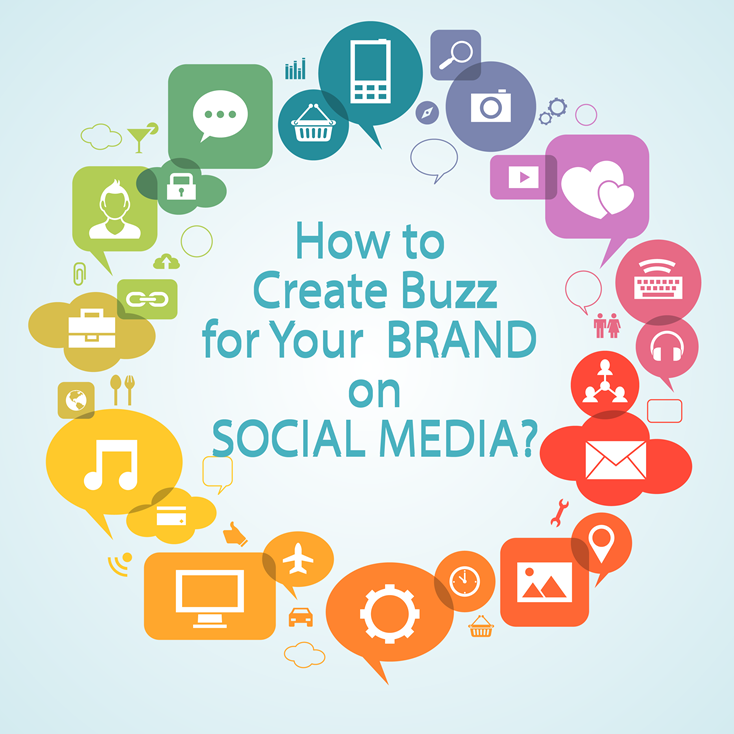How_to_create_buzz_for_your_brand_on_Social_Media-(1).png